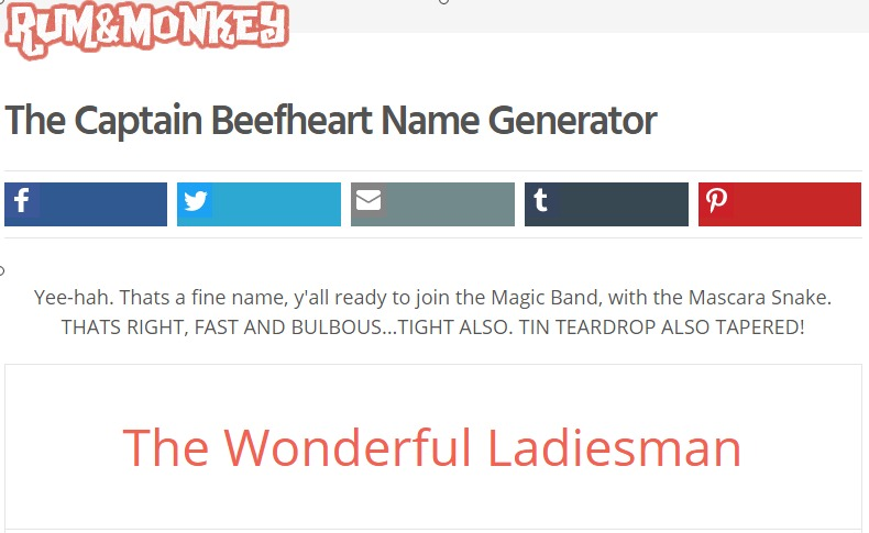 The Captain Beefheart Name Generator Rum and Monkey